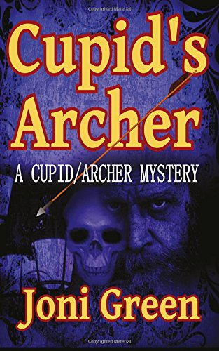 Cupid s Archer (Paperback): Joni Green
