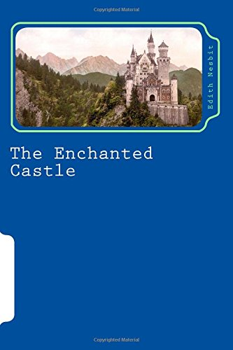 9781543117356: The Enchanted Castle