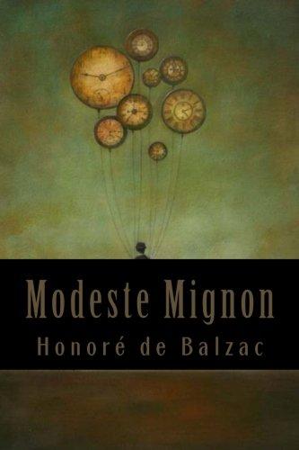 Modeste Mignon: Honore De Balzac