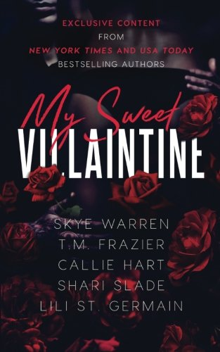9781543122305: My Sweet Villaintine: An exclusive collection