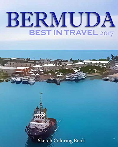 9781543128376: Bermuda Sketch Coloring Book: Best In Travel 2017: Volume 5 (TOP 10 COUNTRIES YOU DO NOT MISS IN 2017)