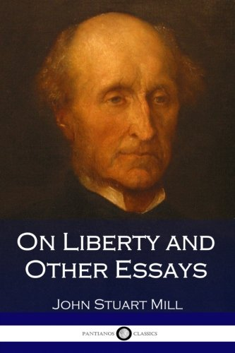 9781543131604: On Liberty and Other Essays