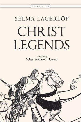 Christ Legends: Selma Lagerlà f