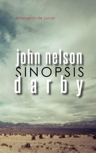 Sinopsis: Evangelio de Lucas (Paperback): John Nelson Darby