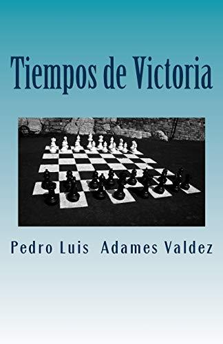 9781543139884: Tiempos de Victoria: Viviendo sin Limites (Spanish Edition)