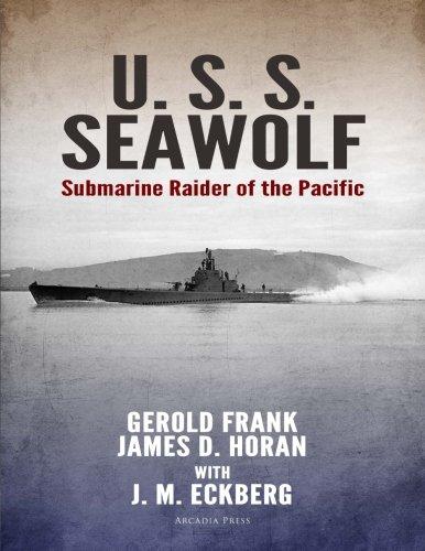 9781543144918: U.S.S. Seawolf: Submarine Raider of the Pacific
