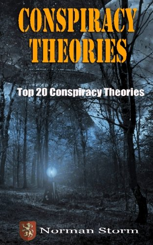 Conspiracy Theories: Top 20 Conspiracy Theories (Paperback)