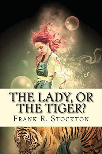 9781543166286: The lady, or the Tiger?