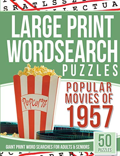 Large Print Wordsearches Puzzles Popular Movies of 1957: Giant Print Word Searches for Adults &...