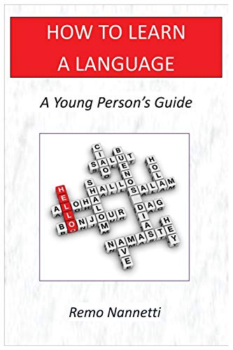 How to Learn a Language - A: Remo Nannetti