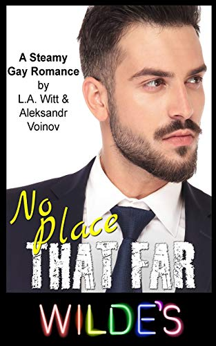 9781543223088: No Place That Far (Wilde's) (Volume 7)