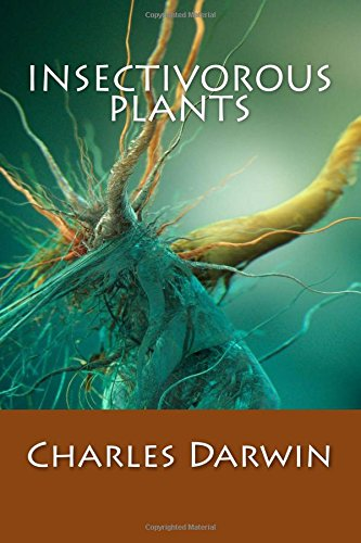 Insectivorous Plants: Charles Darwin