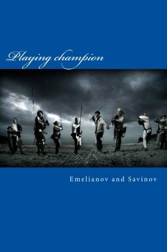 Playing Champion (Paperback): Anton Emelianov, Sergei