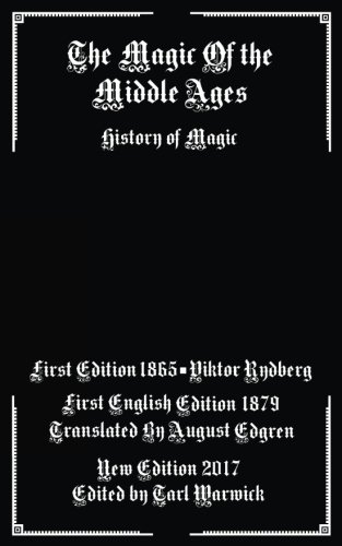 9781543238587: The Magic of the Middle Ages: History of Magic