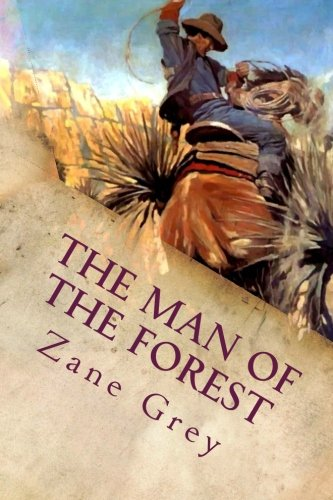 9781543240276: The Man of the Forest: Illustrated