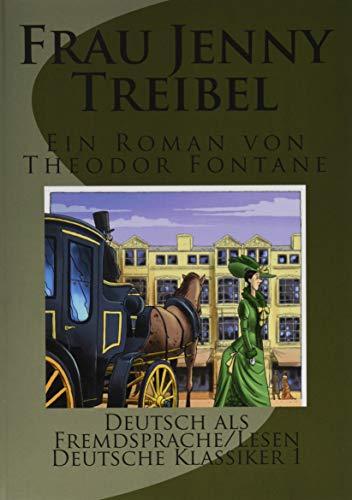 Frau Jenny Treibel. (Kommentiert) (Illustriert) (Deutsch als: Fontane, Theodor