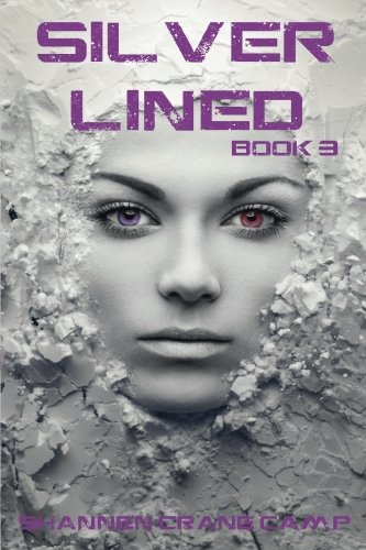 9781543247312: Silver Lined (The Sugar Coated Trilogy) (Volume 3)