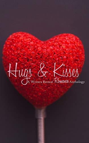 Hugs & Kisses: A Writer's Retreat Romance: E.H. Demeter, Layne