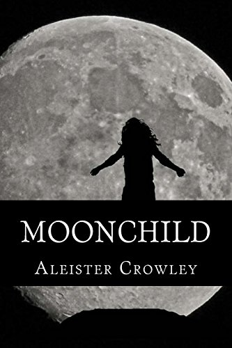 Moonchild: Crowley, Aleister