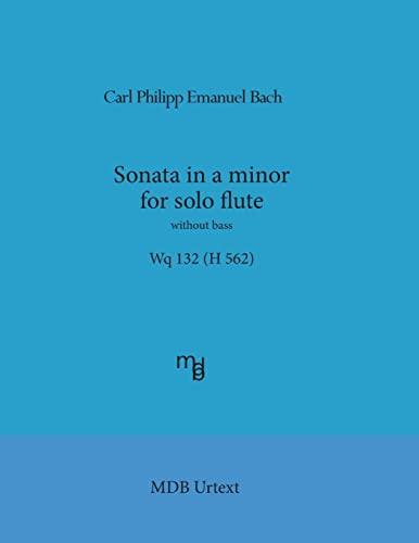 Sonata in a Minor for Solo Flute: Carl Philipp Emanuel