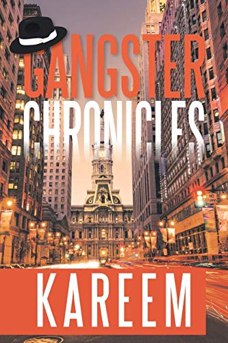Gangster Chronicles (Paperback): Kareem