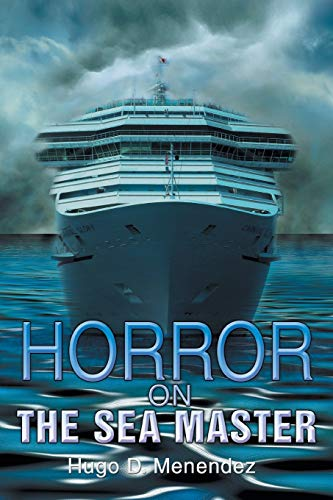 Horror on the Sea Master: Hugo D. Menendez