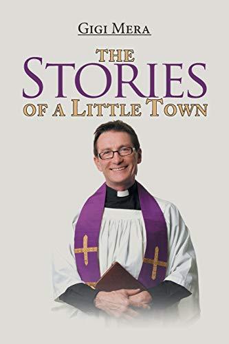 The Stories of a Little Town: Gigi Mera