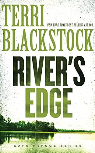 River's Edge (Cape Refuge Series): Terri Blackstock