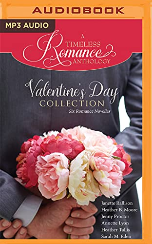 Valentine's Day Collection: Six Romance Novellas (A: Janette Rallison; Heather