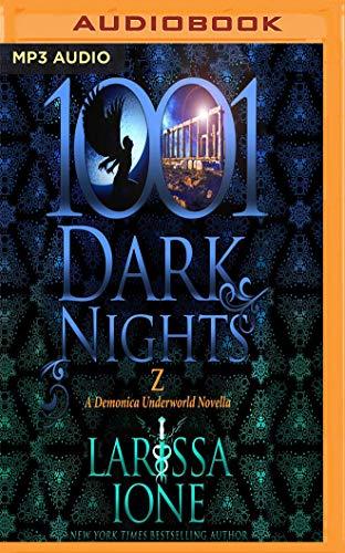 Z: A Demonica Underworld Novella (1001 Dark Nights): Larissa Ione