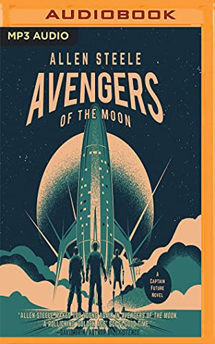 9781543626360: Avengers of the Moon (Captain Future Novel)