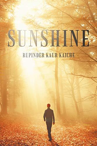 Sunshine (Paperback): Rupinder Kaur Kaiche