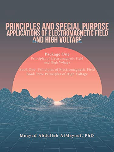 Principles and Special Purpose Applications of Electromagnetic