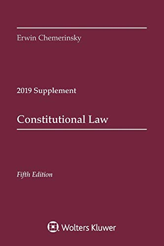 9781543809350: Constitutional Law, Fifth Edition: 2019 Case Supplement (Supplements)