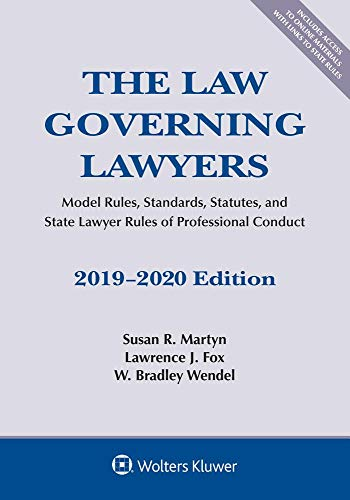 9781543809442: The Law Governing Lawyers: Model Rules, Standards, Statutes, and State Lawyer Rules of Professional Conduct, 2019-2020 (Supplements)