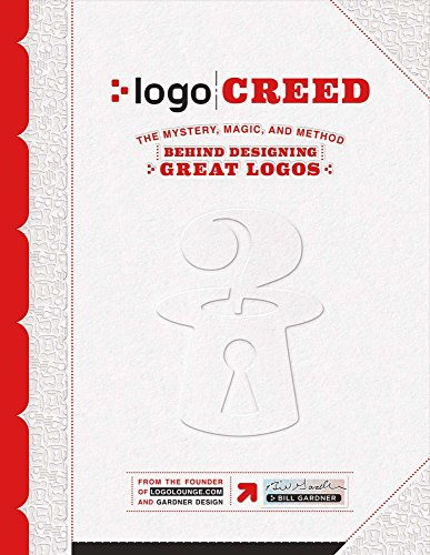 9781543909586: Logo Creed: The Mystery, Magic, And Method Behind Designing Great Logos