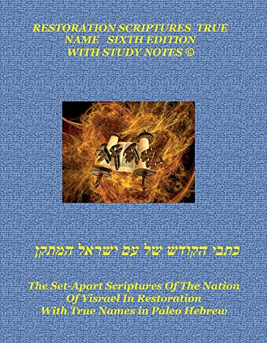The Restoration Scriptures True Name 6th Edition: Koniuchowsky, MJ
