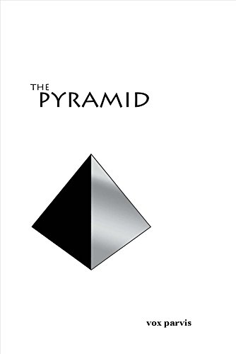 The Pyramid: Vox Parvis