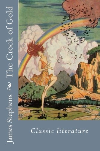 9781544005331: The Crock of Gold: classic literature