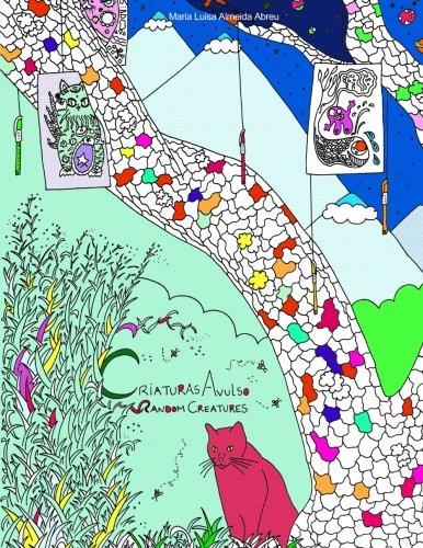 Random Creatures Criaturas Avulso: Colouring Book Livro: Luisa Almeida Abreu