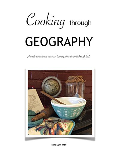 Cooking Through Geography: Marci Lynn Wolf