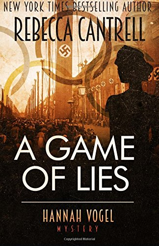 9781544020051: A Game of Lies: Volume 3 (A Hannah Vogel novel)