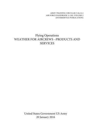 Army Training Circular 3-04.14-2 Air Force Handbook: Us Army, United