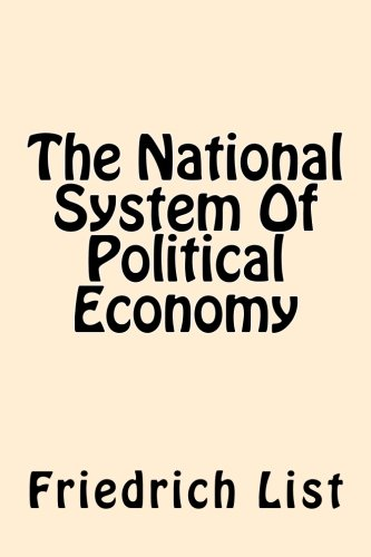 9781544034942: The National System Of Political Economy
