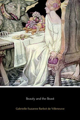 Beauty and the Beast: de Villeneuve, Gabrielle-Suzanne
