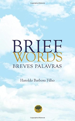 Brief Words: Breves Palavras: Filho, Haroldo Barbosa