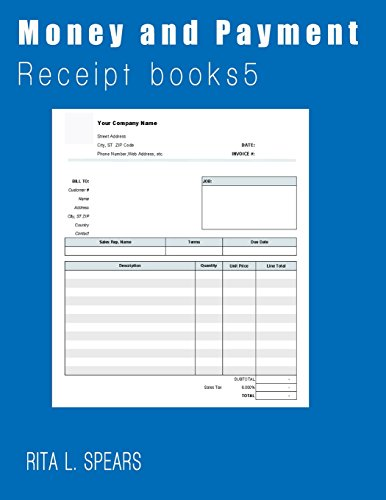 Money and Payments receipt: Organizer budget money handling Receipt Book5 (Receipt books) (Volume 5...