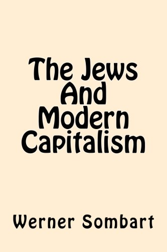 9781544050898: The Jews And Modern Capitalism