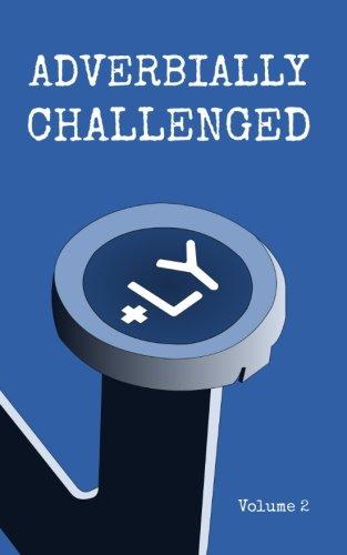 Adverbially Challenged Volume 2 (Paperback): Christopher Fielden