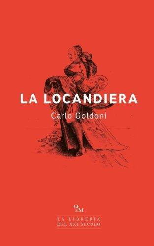 9781544057040: La locandiera: (Edizione Integrale)